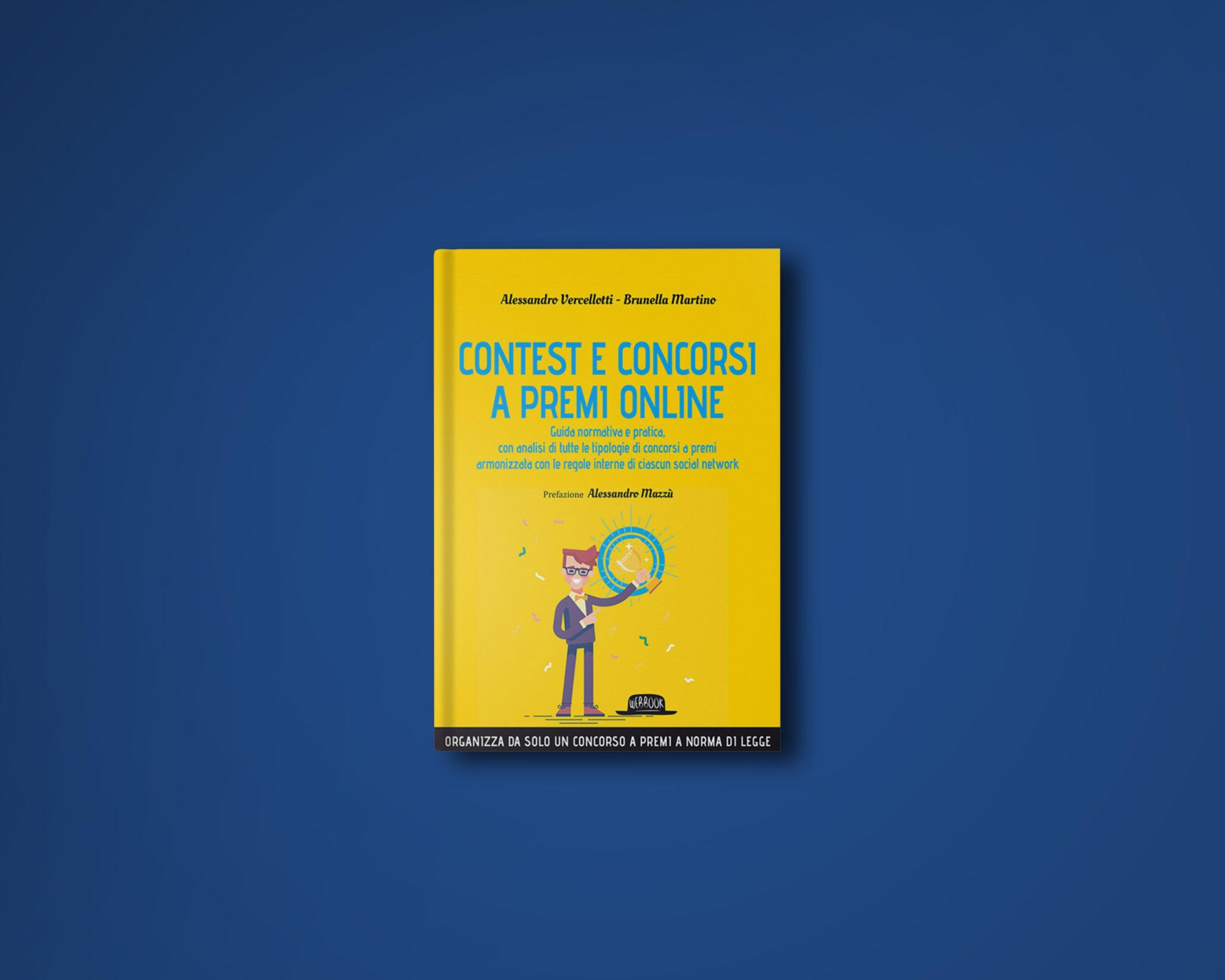 Contest e Concorsi a premi Online di Alessandro Vercellotti e Brunella Martino