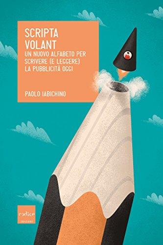 Scripta Volant di Paolo Iabichino