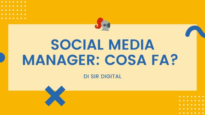 Chi è il social media manager?